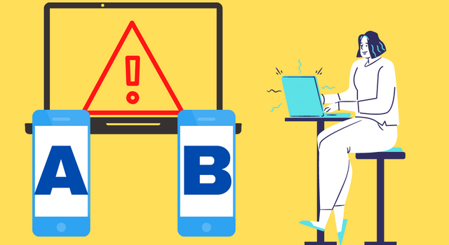 4 A/B Testing Mistakes You Need to Stop Making
